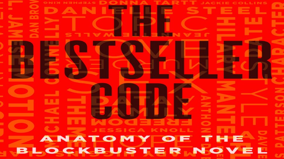 Cover of The Bestseller Code, a nonfiction book from University of Nebraska professor Matthew Jockers and Dr. Jodie Archer