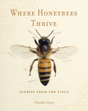 The cover of University of Wisconsin lecturer Heather Swan's new book, Where Honeybees Thrive