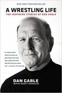 Cover of A Wrestling Life by University of Iowa wrestling coach Dan Gable
