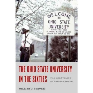 """Cover of the book """"The Ohio State University in the Sixties"""""""