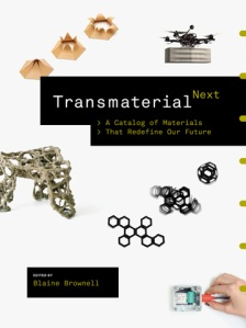 Front cover of Transmaterial Next by University of Minnesota professor and architect Blaine Brownell