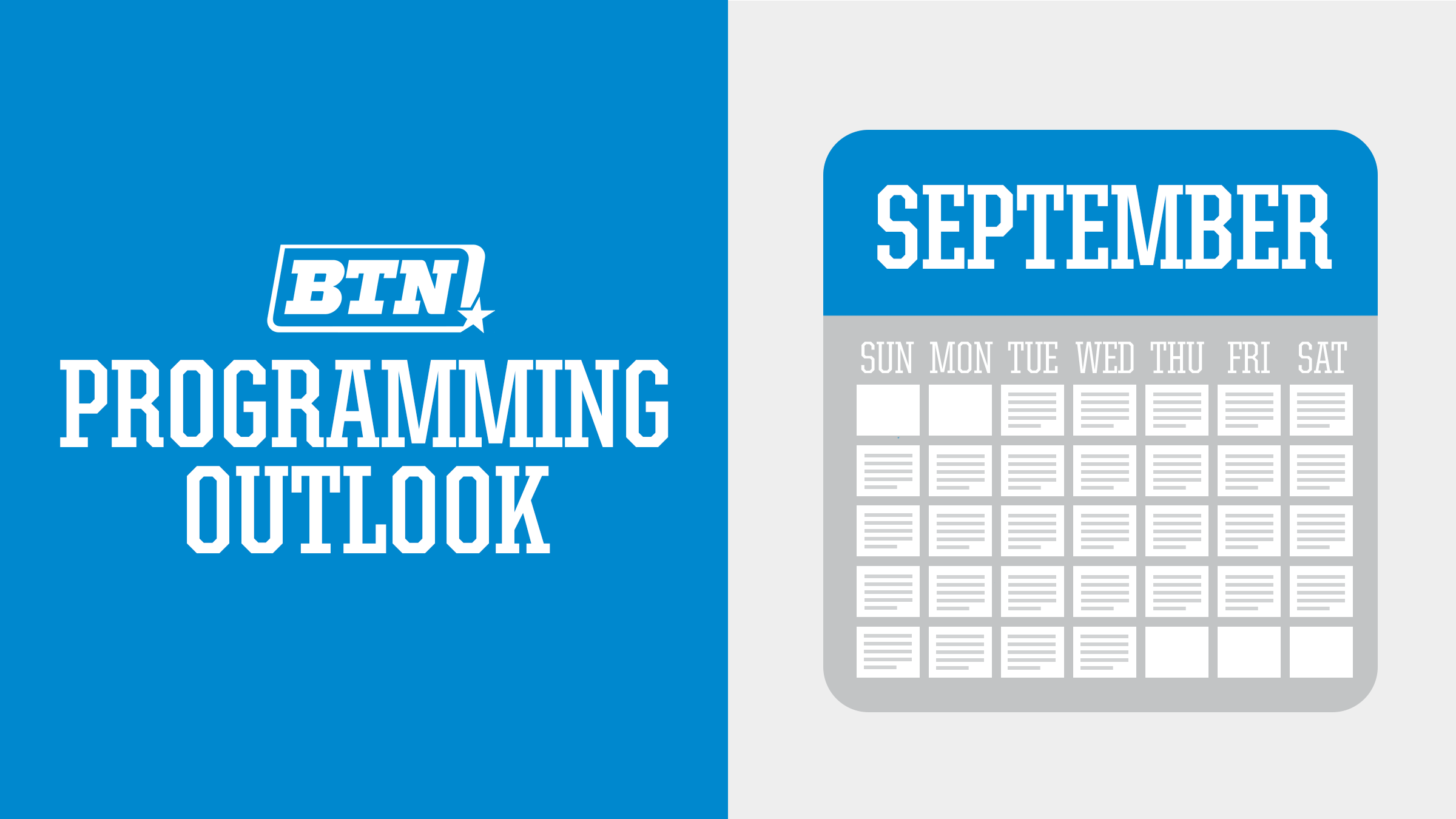 BTN's September Programming Outlook - Big Ten Network